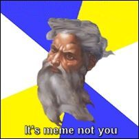 Yahweh, add your own meme.